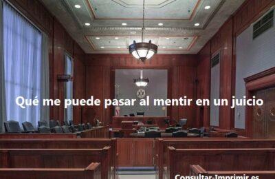 Qué pasa Mentir en un juicio