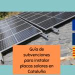 Hay subvenciones para placas solares